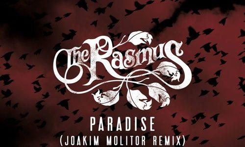 "The Rasmus – ""Paradise"" (Joakim Molitor Remix)"