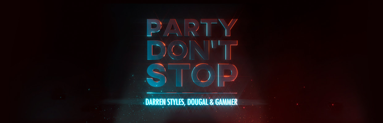 darren-styles-dougal-gammer-party-dont-stop