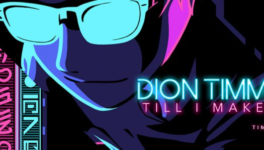 """Dion Timmer (feat. Tima Dee) – """"Till I Make It"""""""