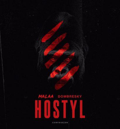 """Malaa & Dombresky - """"Hostyl"""""""