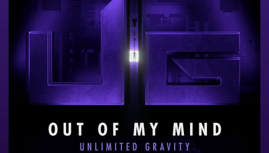 """Unlimited Gravity – """"Out of My Mind"""""""
