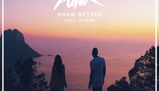 "London Future – ""Know Better"" ft. SYMON"
