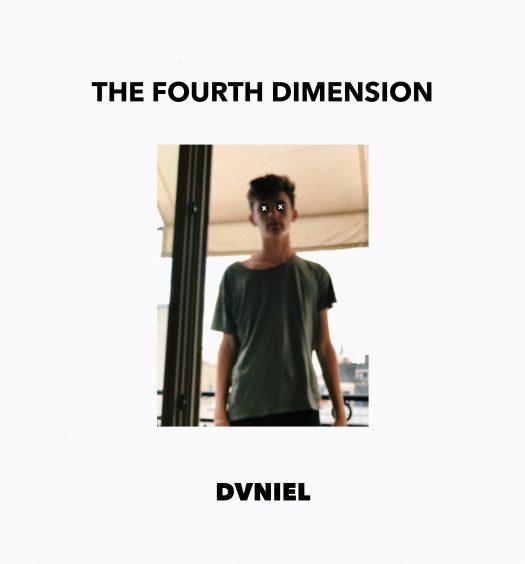 DVNIEL The Fourth Dimension EP