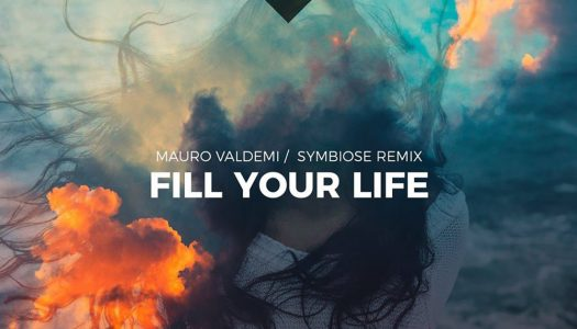 "Mauro Valdemi – ""Fill Your Life"" (Symbiose Remix)"