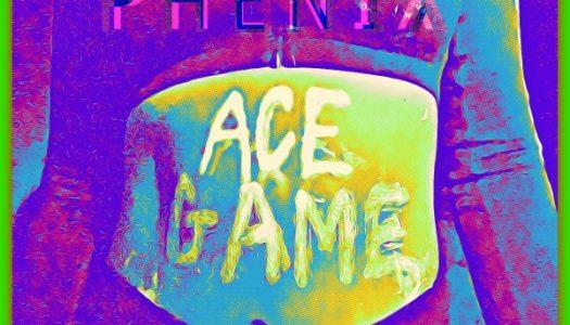 "Phenix – ""Ace Game"""