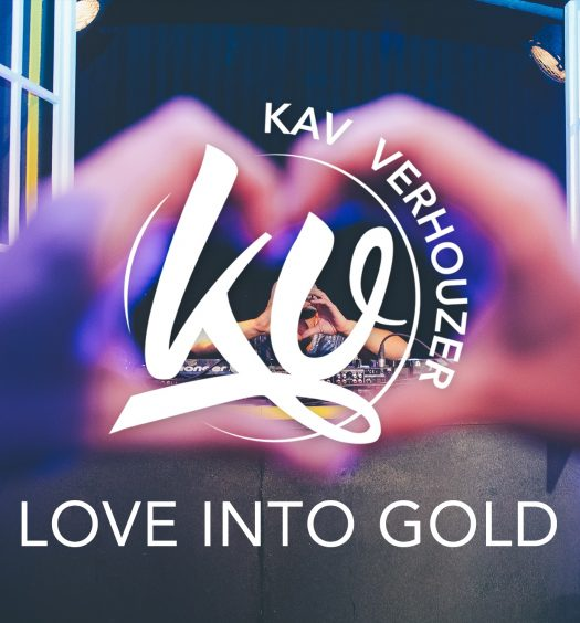 Kav Verhouzer Lawrie Martin Love Into Gold