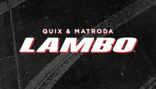 "QUIX & Matroda Join Forces On Heavy-Hitter ""Lambo"""