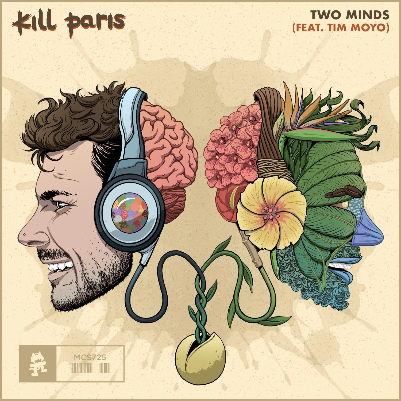 Kill Paris Tim Moyo Two Minds Monstercat